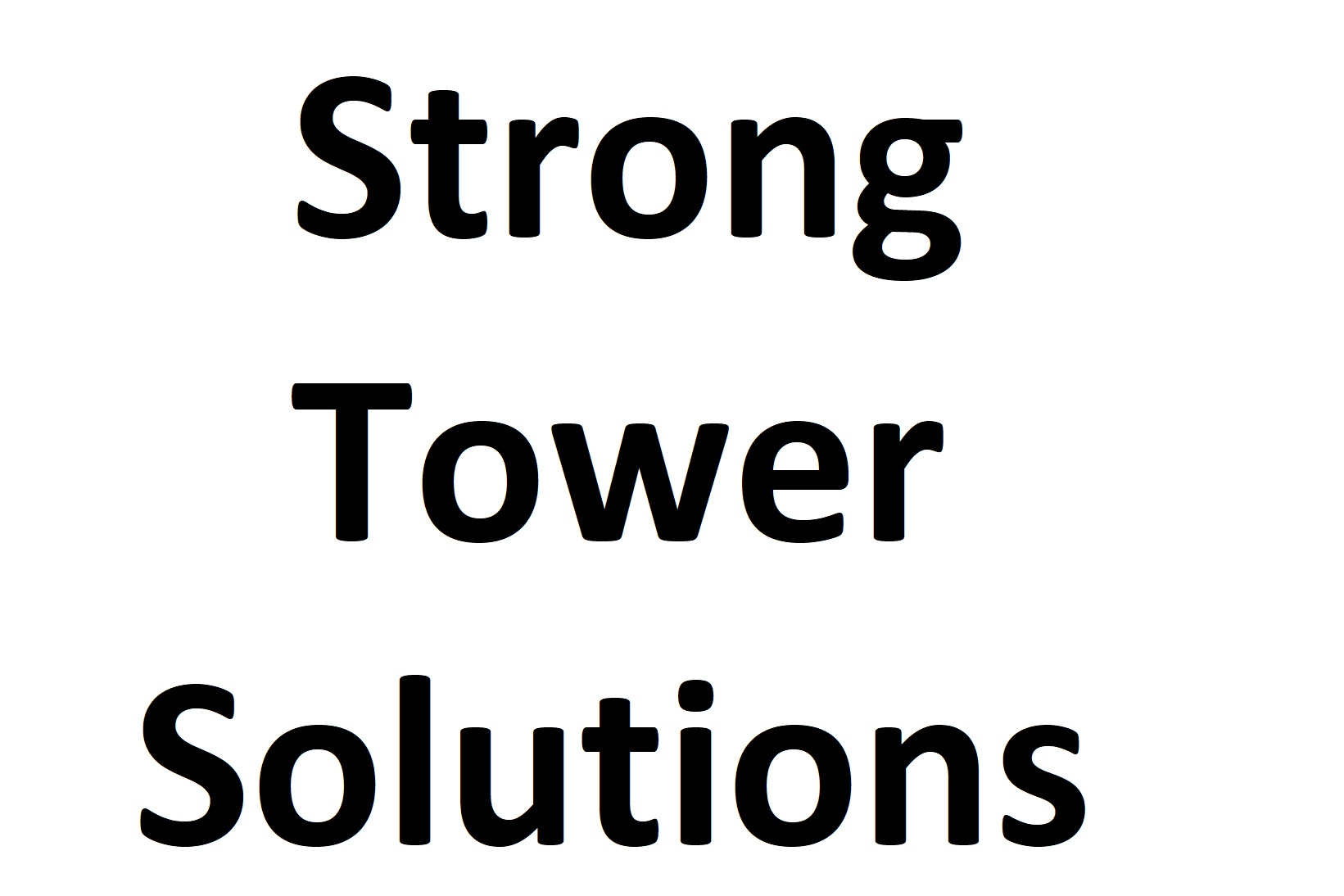 Strong Tower Solutions