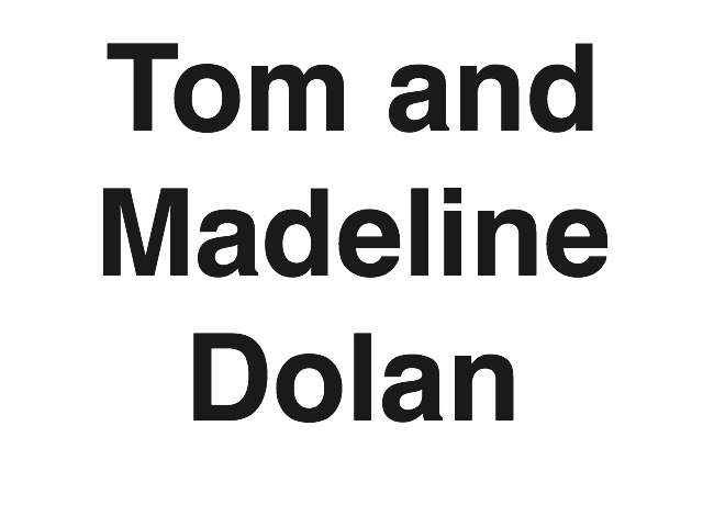 Tom and Madeline Dolan – bronze